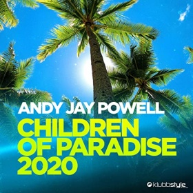 ANDY JAY POWELL - CHILDREN OF PARDISE 2020